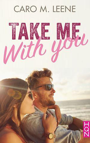 Téléchargez le livre :  Take me with you
