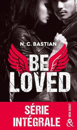 Téléchargez le livre :  Be loved - Série intégrale