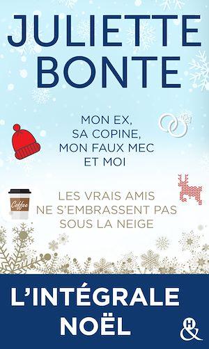 Téléchargez le livre :  L'intégrale Noël de Juliette Bonte