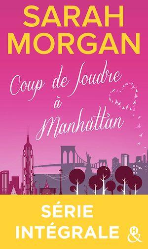 Téléchargez le livre :  Coup de foudre à Manhattan - Série intégrale