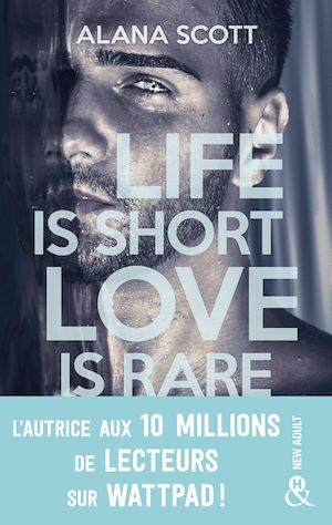 Téléchargez le livre :  Life is short, Love is rare