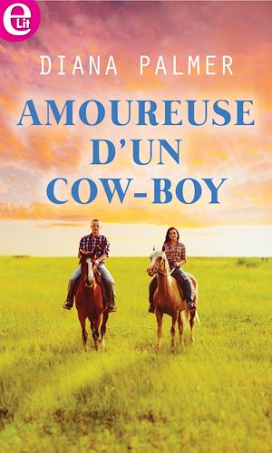 Téléchargez le livre :  Amoureuse d'un cow-boy