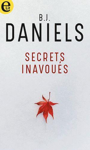 Téléchargez le livre :  Secrets inavoués