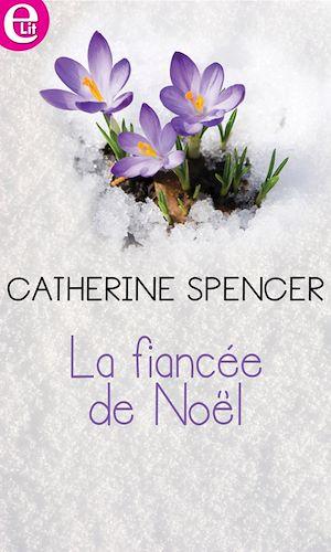 Téléchargez le livre :  La fiancée de Noël
