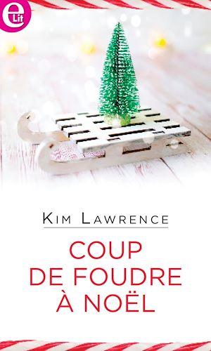 Téléchargez le livre :  Coup de foudre à Noël