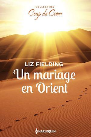 Téléchargez le livre :  Un mariage en Orient