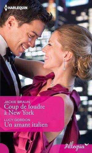 Téléchargez le livre :  Coup de foudre à New York - Un amant italien