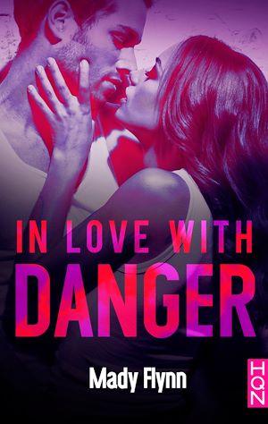Téléchargez le livre :  In Love With Danger