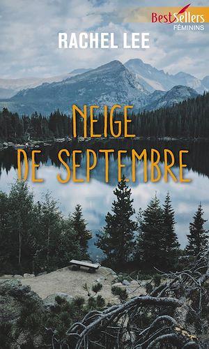 Téléchargez le livre :  Neige de septembre