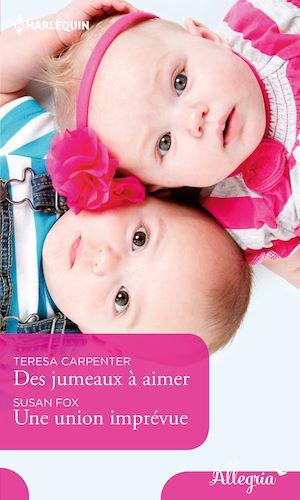 Téléchargez le livre :  Des jumeaux à aimer - Une union imprévue