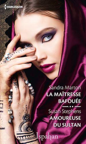 Téléchargez le livre :  La maîtresse bafouée - Amoureuse du sultan