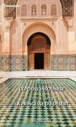 Téléchargez le livre :  L'épouse insoumise - La princesse du désert
