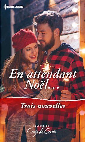 Téléchargez le livre :  En attendant Noël...