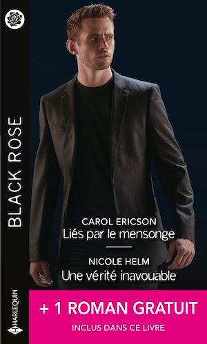Téléchargez le livre :  Liés par le mensonge - Une vérité inavouable - Un rival trop attirant