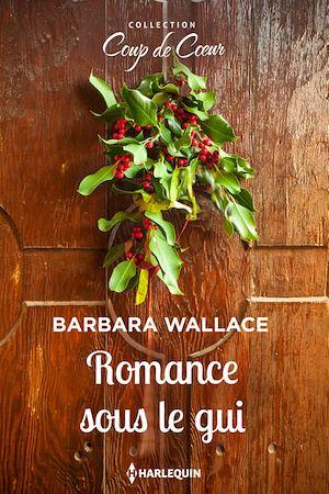 Téléchargez le livre :  Romance sous le gui