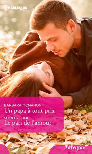 Téléchargez le livre :  Un papa à tout prix - Le pari de l'amour