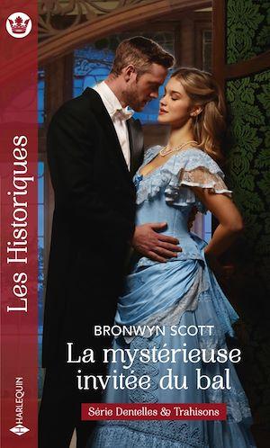 Téléchargez le livre :  La mystérieuse invitée du bal