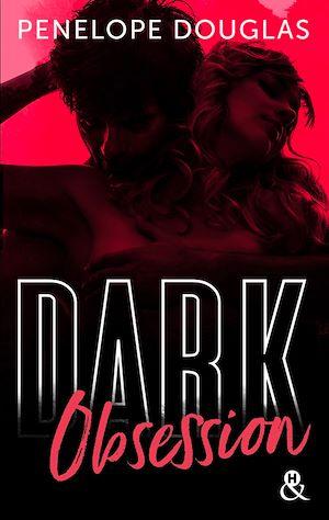 Téléchargez le livre :  Dark Obsession