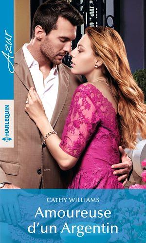 Téléchargez le livre :  Amoureuse d'un Argentin