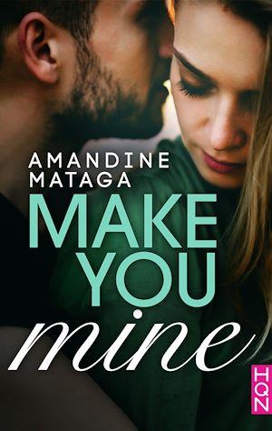 Téléchargez le livre :  Make You Mine