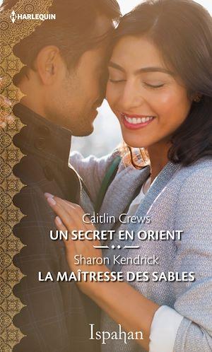 Téléchargez le livre :  Un secret en Orient - La maîtresse des sables