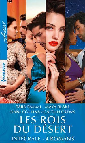 Téléchargez le livre :  Les rois du désert - Intégrale 4 romans