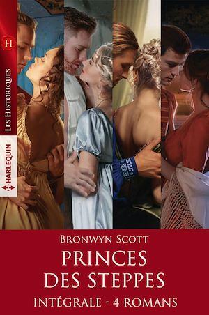 Téléchargez le livre :  Princes des steppes - Intégrale 4 romans