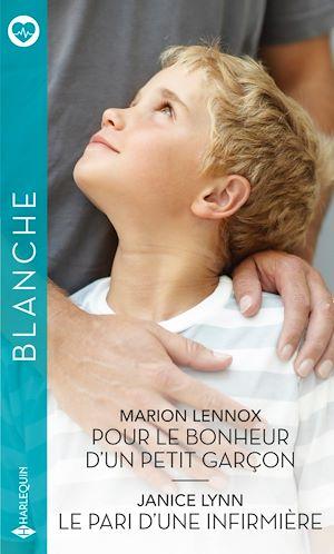 Téléchargez le livre :  Pour le bonheur d'un petit garçon - Le pari d'une infirmière