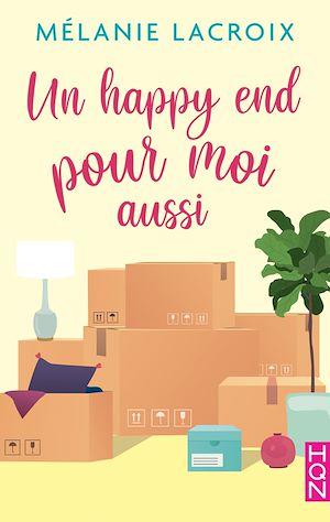 Téléchargez le livre :  Un happy end pour moi aussi