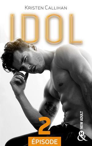 Téléchargez le livre :  Idol - Episode 2