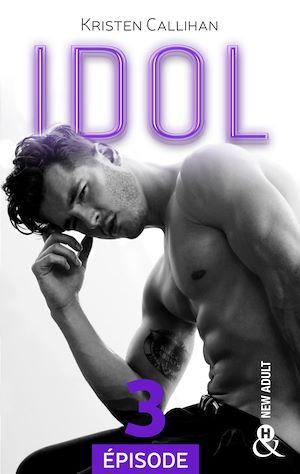 Téléchargez le livre :  Idol - Episode 3