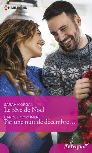 Téléchargez le livre :  Le rêve de Noël - Par une nuit de décembre...