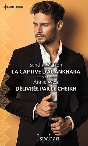 Téléchargez le livre :  La captive d'Al Ankhara - Délivrée par le cheikh