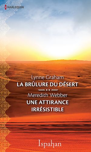 Téléchargez le livre :  La brûlure du désert-Une attirance irrésistible