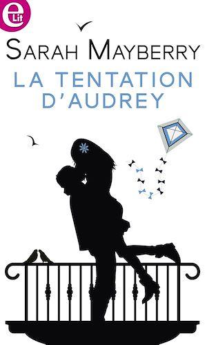 Téléchargez le livre :  La tentation d'Audrey