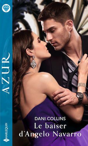 Téléchargez le livre :  Le baiser d'Angelo Navarro
