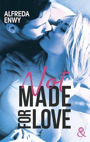 Téléchargez le livre :  Not made for love