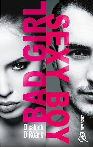 Téléchargez le livre :  Bad Girl, Sexy Boy