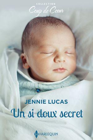 Téléchargez le livre :  Un si doux secret