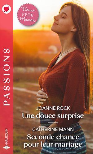 Téléchargez le livre :  Une douce surprise - Seconde chance pour leur mariage
