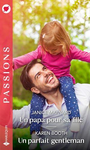 Téléchargez le livre :  Un papa pour sa fille - Un parfait gentleman