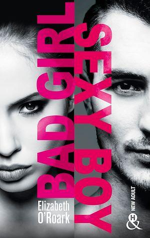 Téléchargez le livre :  Bad Girl, Sexy Boy - Extrait gratuit
