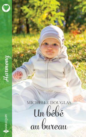 Téléchargez le livre :  Un bébé au bureau