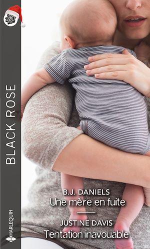 Téléchargez le livre :  Une mère en fuite - Tentation inavouable