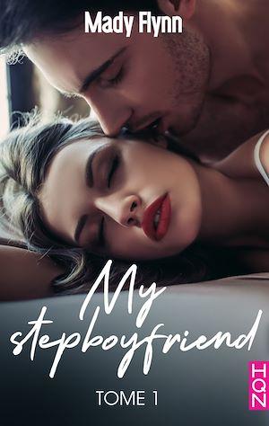 Téléchargez le livre :  My Stepboyfriend (tome 1)