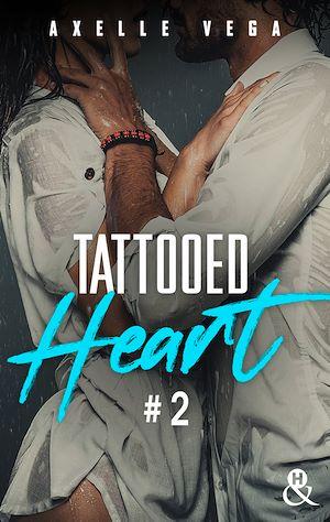 Téléchargez le livre :  Tattooed Heart - Tome 2