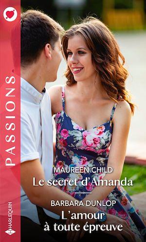 Téléchargez le livre :  Le secret d'Amanda - L'amour à toute épreuve