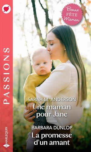 Téléchargez le livre :  Une maman pour Jane - La promesse d'un amant