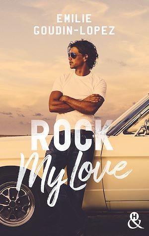 Téléchargez le livre :  Rock My Love