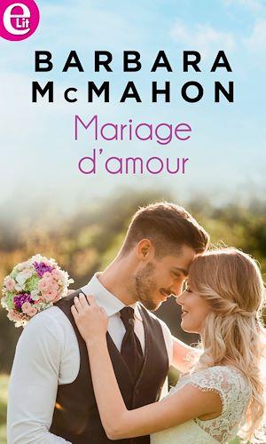 Téléchargez le livre :  Mariage d'amour